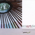 Eco Art Directory 2003 - Promoting environmental arts in Manchester